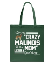 CRAZY BELGIAN MALINOIS MOM Tote Bag thumbnail