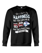 I LIVE IN BELFAST AND THAT IS PRETTY MUCH Crewneck Sweatshirt front