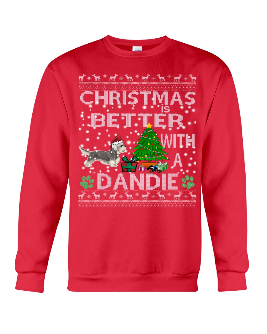 Christmas Is Better With A Dandie Crewneck Sweatshirt