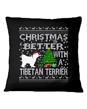 Christmas Is Better With A TIBETAN TERRIER Square Pillowcase tile