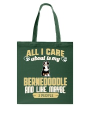 All I Care About Is My Bernedoodle Tote Bag thumbnail