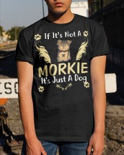 It Is Just A Morkie Classic T-Shirt apparel-classic-tshirt-lifestyle-29