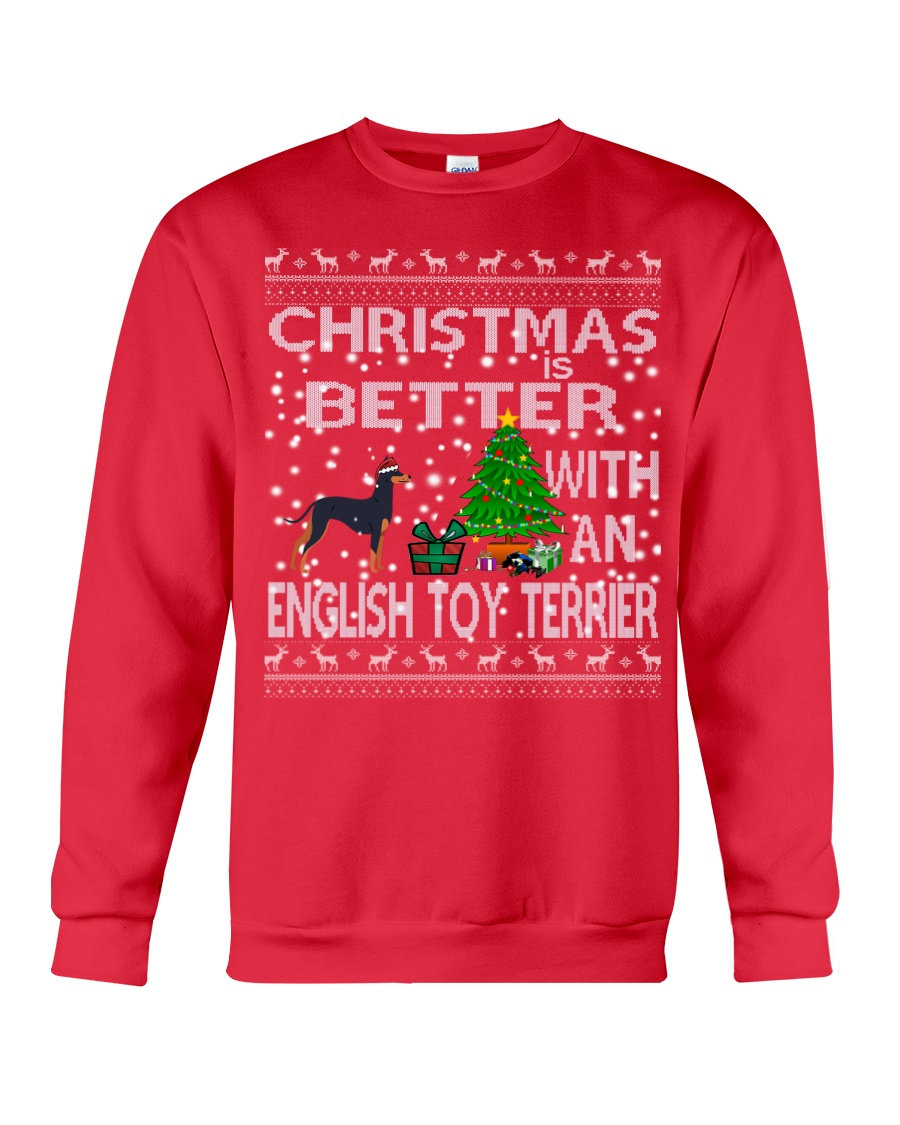 Christmas Is Better With An English Toy Terrier Crewneck Sweatshirt