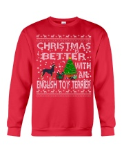 Christmas Is Better With An English Toy Terrier Crewneck Sweatshirt front