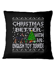 Christmas Is Better With An English Toy Terrier Square Pillowcase thumbnail