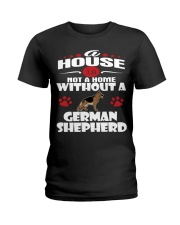 A House Is Home With German Shepherd Dog Ladies T-Shirt thumbnail
