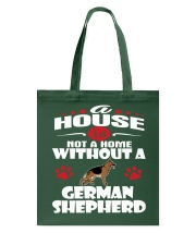 A House Is Home With German Shepherd Dog Tote Bag thumbnail