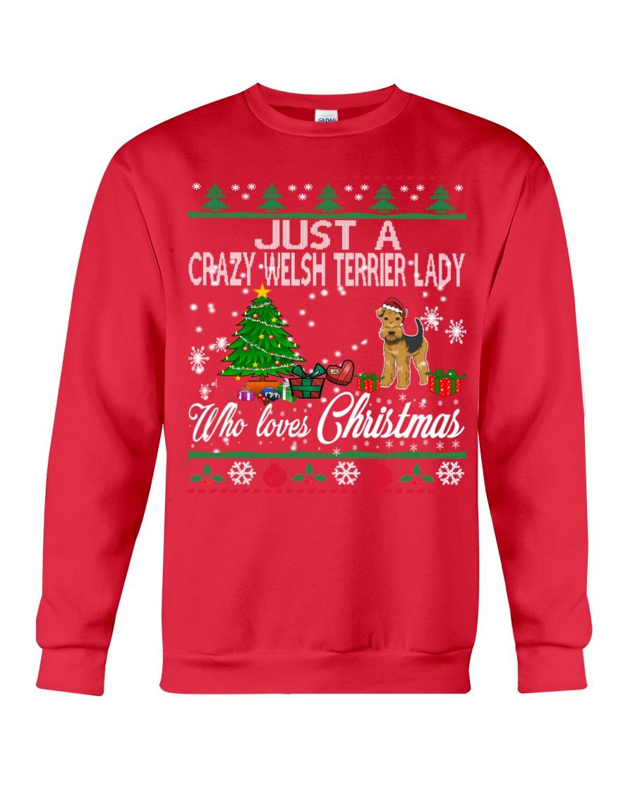 Crazy Welsh Terrier Lady Who Loves Christmas Crewneck Sweatshirt