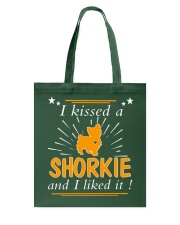 I Kissed A Shorkie I Liked It Tote Bag thumbnail