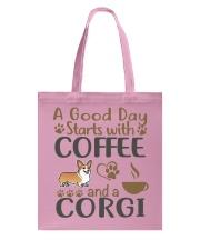 A Good Day WIth Corgi And Coffee Tote Bag thumbnail