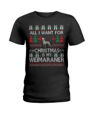 All I Want For Christmas Is My Weimaraner Ladies T-Shirt thumbnail