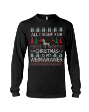 All I Want For Christmas Is My Weimaraner Long Sleeve Tee thumbnail
