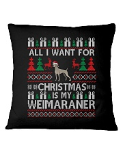 All I Want For Christmas Is My Weimaraner Square Pillowcase thumbnail