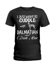 I Just Want Cuddle My Dalmatian Ladies T-Shirt thumbnail