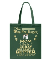 Crazy Wire Fox Terrier Mom Better Than Stupid Tote Bag thumbnail