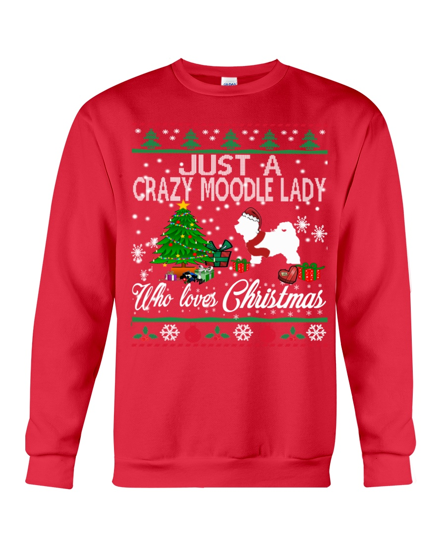 Crazy Moodle Lady Who Loves Christmas Crewneck Sweatshirt