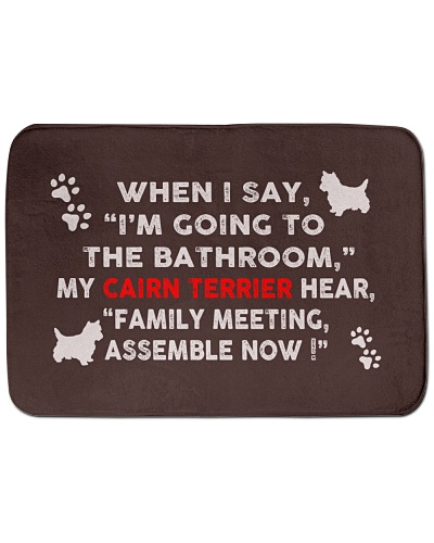 I'm Going To The Bathroom with My Cairn Terrier