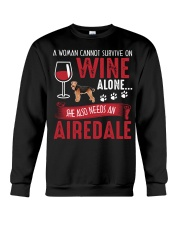 Woman Needs Wine And Airedale Terrier Crewneck Sweatshirt thumbnail