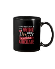 Woman Needs Wine And Airedale Terrier Mug thumbnail
