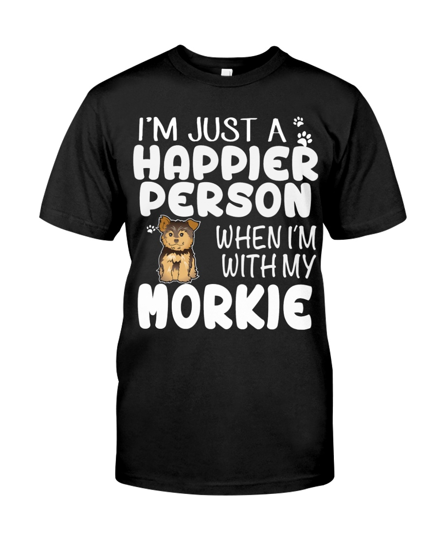 Happier Person Morkie Classic T-Shirt
