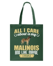 All I Care About Is My Malinois Tote Bag thumbnail