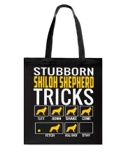 Stubborn Shiloh Shepherd Tricks Tote Bag tile