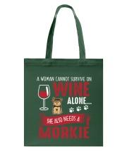 Woman Needs Wine And Morkie Tote Bag thumbnail