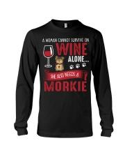 Woman Needs Wine And Morkie Long Sleeve Tee thumbnail