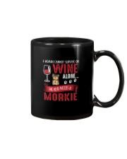 Woman Needs Wine And Morkie Mug thumbnail