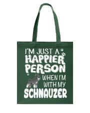 Happier Person  Schnauzer  Tote Bag thumbnail