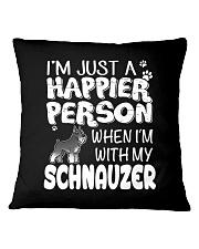 Happier Person  Schnauzer  Square Pillowcase thumbnail