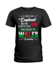 LIVE ENGLAND BUT MY HEART IN WALES  Ladies T-Shirt tile