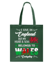 LIVE ENGLAND BUT MY HEART IN WALES  Tote Bag thumbnail