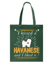 I Kissed A Havanese I Liked It Tote Bag thumbnail