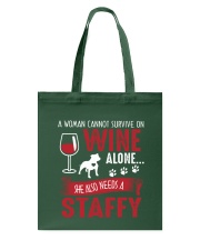 Woman Needs Wine And Staffy Tote Bag thumbnail
