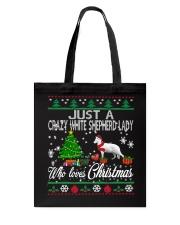 Crazy White Shepherd Lady Who Loves Christmas Tote Bag thumbnail