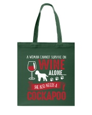 Woman Needs Wine And Cockapoo Tote Bag thumbnail