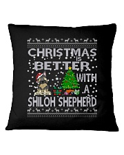 Christmas Is Better With My Shiloh Shepherd Square Pillowcase thumbnail