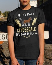 It Is Just A Clydesdale horse Classic T-Shirt apparel-classic-tshirt-lifestyle-29