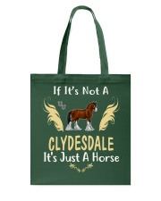 It Is Just A Clydesdale horse Tote Bag thumbnail