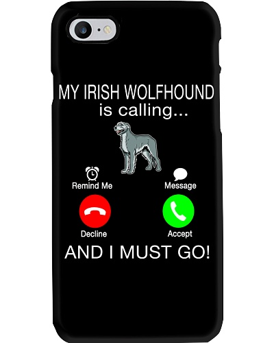 My Irish Wolfhound Is Calling I Must Go