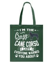 Crazy Cane Corso Lady Tote Bag thumbnail