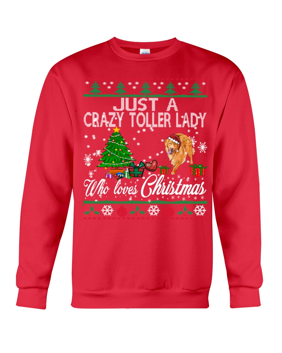 Crazy Toller Lady Who Loves Christmas Crewneck Sweatshirt