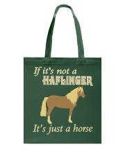 Haflinger Is Just a Horse Tote Bag thumbnail