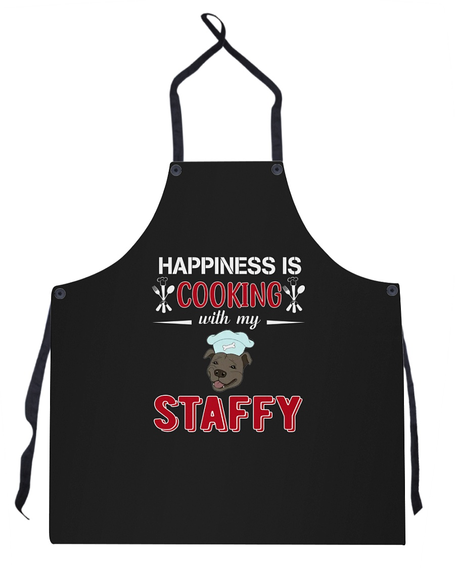 Happiness Is Cooking With My Staffy Staffordshire Apron