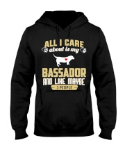 All I Care About Is My Bassador Hooded Sweatshirt tile