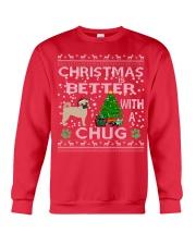 Christmas Is Better With A Chug Crewneck Sweatshirt front