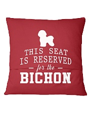 This Seat Is For Bichon Frise Square Pillowcase back