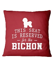 This Seat Is For Bichon Frise Square Pillowcase front