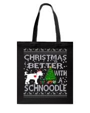 Christmas Is Better With A Schnoodle Tote Bag thumbnail